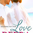 Holding Out for Love {Debra Clopton}
