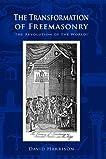 The Transformation of Freemasonry