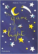 The Game of Light by Hervé Tullet: Book Cover