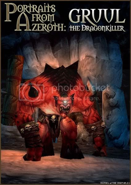 Portraits from Azeroth: Gruul the Dragonkiller, by Rioriel Ail'thera