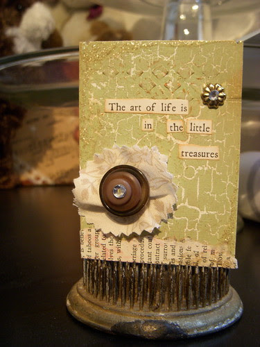 The art of life is in the little treasures