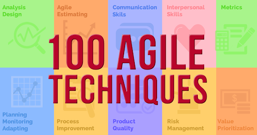 100 Agile Techniques That Everyone Should Know