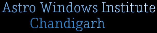 Astro Windows Institute          Chandigarh