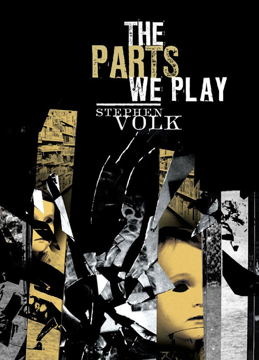 Book Review: The Parts We Play by Stephen Volk