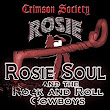 Amazon.com: Crimson Society: Rosie Soul and the Rock and Roll Cowboys: MP3 Downloads