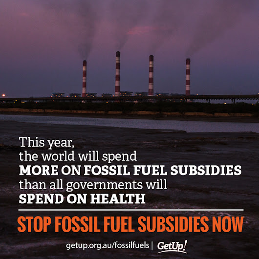 Tell Treasurer Joe Hockey to end fossil fuel subsidies now!
