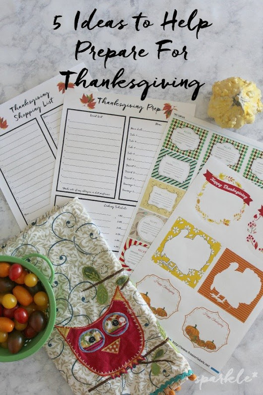 5 Ideas to Help Prepare For Thanksgiving | sparkle living blog