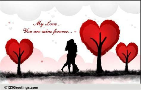 You Are Mine Forever! Free Marry Me eCards, Greeting Cards