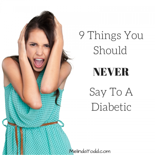 Mel's Doodle Designs9 Things You Should Never Say To A Diabetic - Mel's Doodle Designs