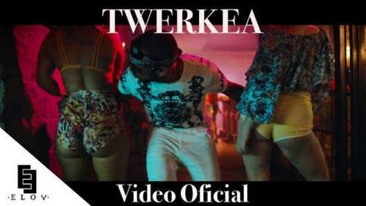 Eloy - Twerkea (Video Oficial) | CumbiaMasFlow