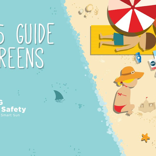 EWG's 2015 Guide to Safer, More Effective Sunscreens