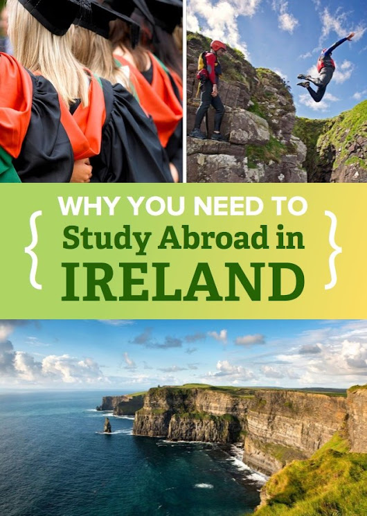 Warning: This Article Will Make You Want to Study in Ireland | Go Overseas