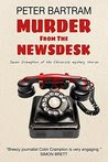 Murder from the Newsdesk: Seven Crampton of the Chronicle mystery stories