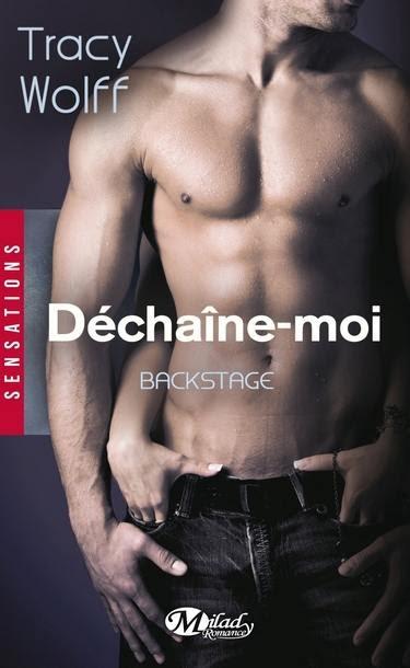 Couverture Backstage, tome 1 : Déchaine-moi
