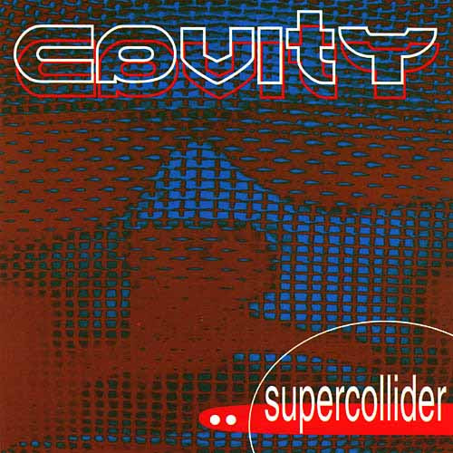 Cavity - Supercollider Album Cover