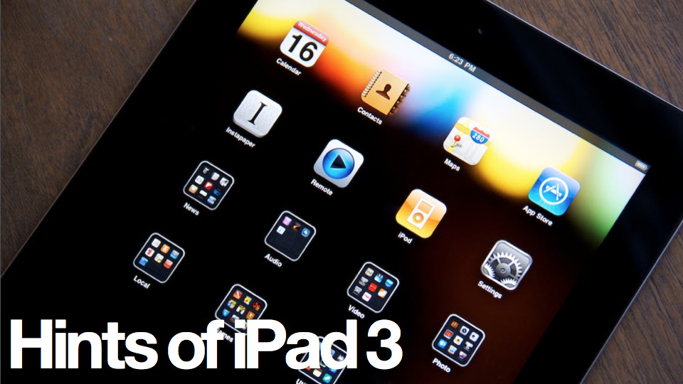 Click here to read iPad 3: Everything We Think We Know (Updated)