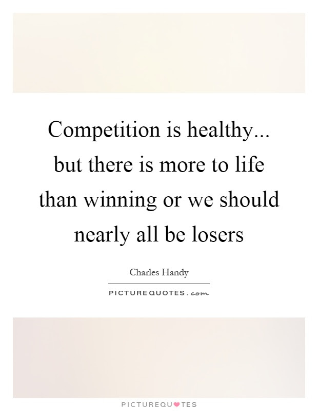 Losers In Life Quotes