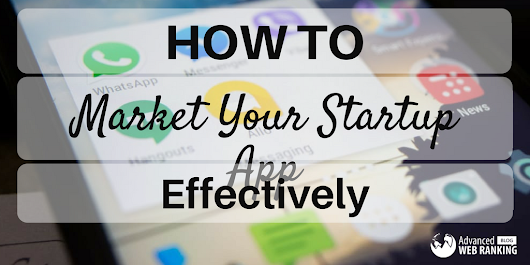 Mobile App Strategy Considerations: Market Your Startup App Effectively