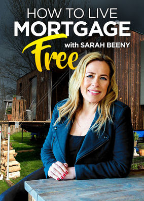 How to Live Mortgage Free with Sarah Beeny - Season 1