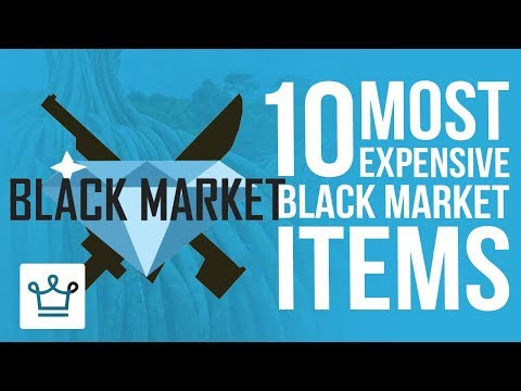 Top 10 Most Expensive Items Sold On The Black Market - TheNewsSpace
