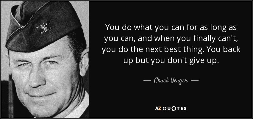 Top 25 Chuck Yeager Quotes Chuckyeagerorg