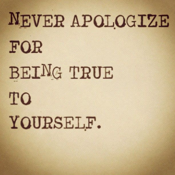 Quotes About Being True To Yourself 69 Quotes