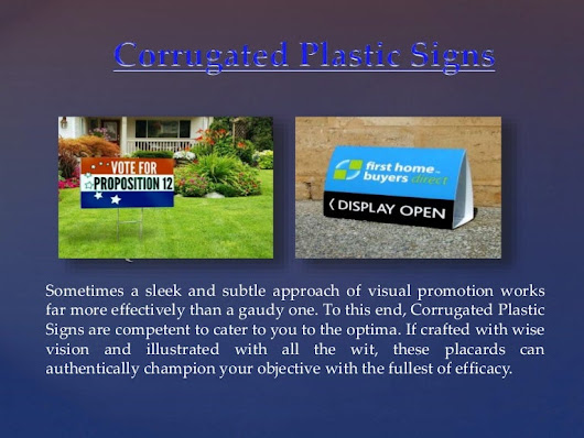 Corrugated plastic signs