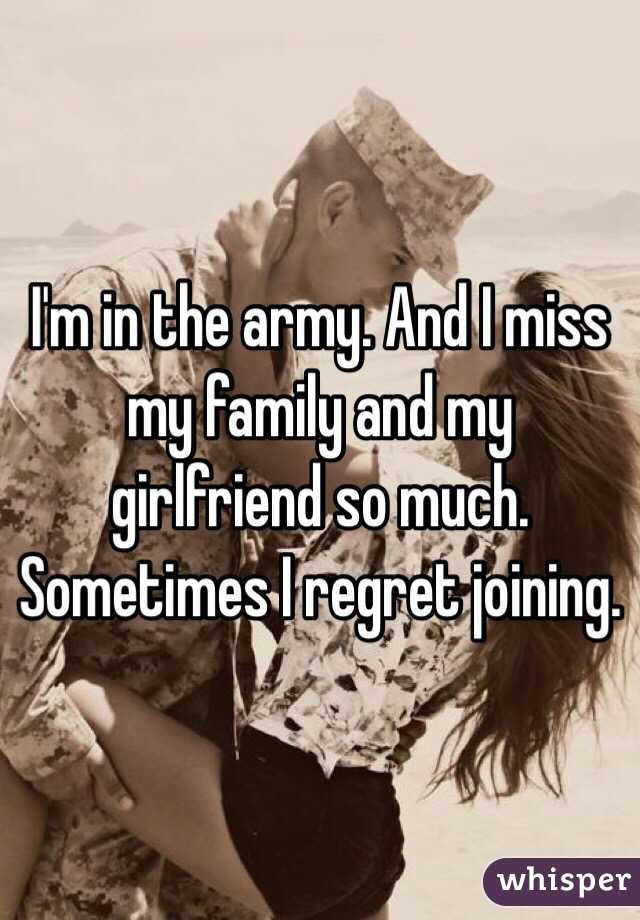 Im In The Army And I Miss My Family And My Girlfriend So Much