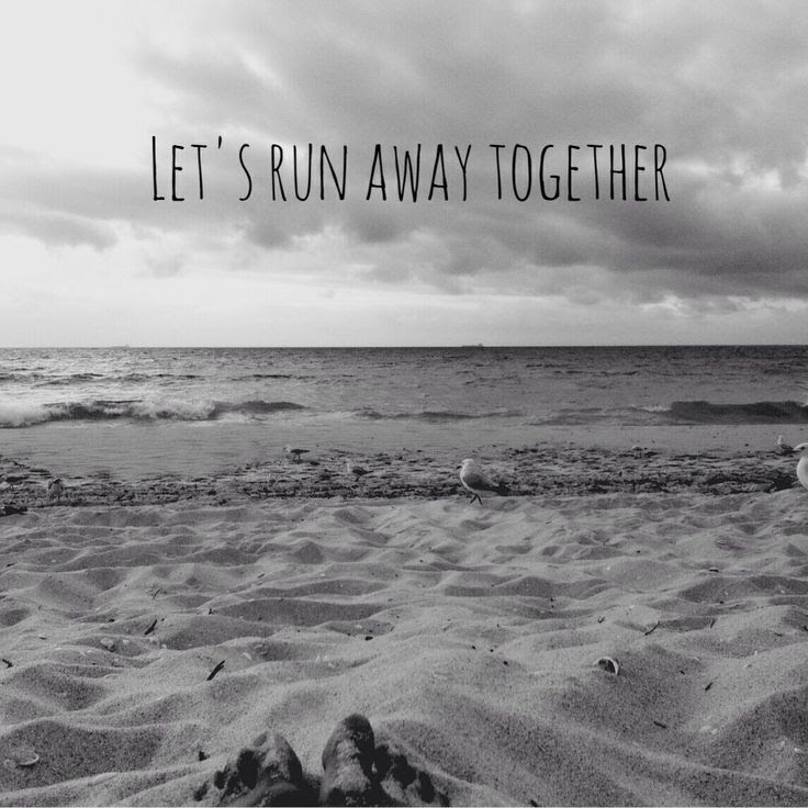 Running Away Together Quotes