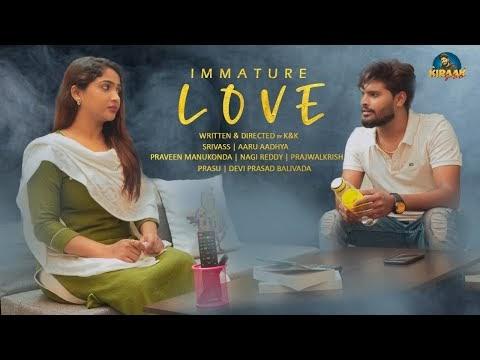 Immature Love Telugu ShortFlim