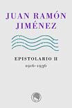Juan Ramón Jiménez. Epistolario II, 1916-1936