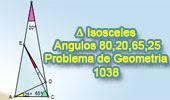 Problema de Geometría 1038 (English ESL): Triangulo isósceles, Ángulos de 80, 20, 65 y 25 grados
