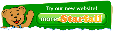 Try our new website, More.Starfall.com