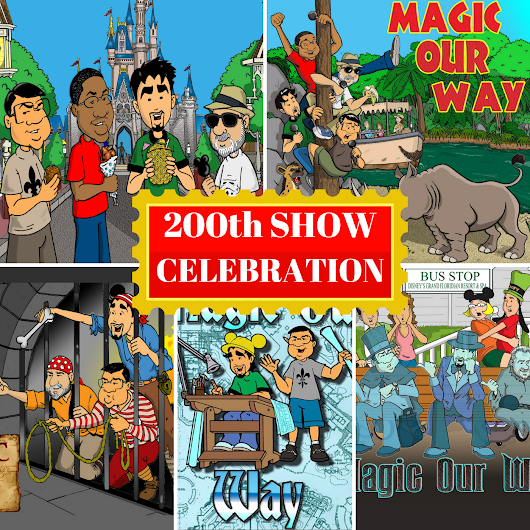 200th SHOW CELEBRATION - MOW #200 - Magic Our Way