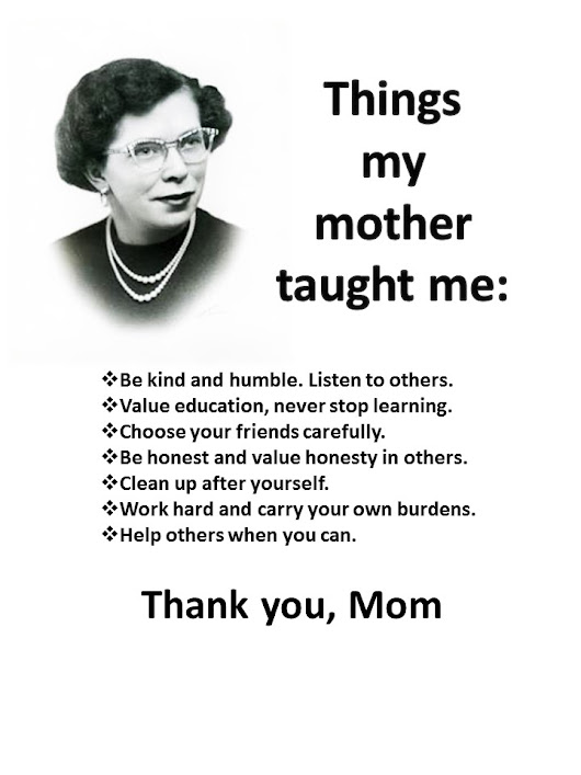 Things my mother taught me: