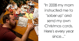 "9 Years Ago Mom Told Son To ""Sober Up"" And Make His Own Christmas Cards, Son Doesn't Disappoint Every Year"