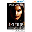 Lupine: Episode 1 - Kindle edition by Katerina Martinez. Mystery, Thriller & Suspense Kindle eBooks @ Amazon.com.