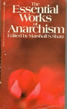 The Essential Works of Anarchism