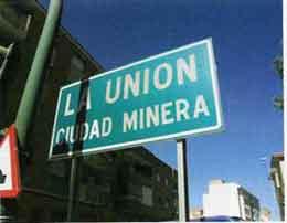 La Unión  Ciudad Minera