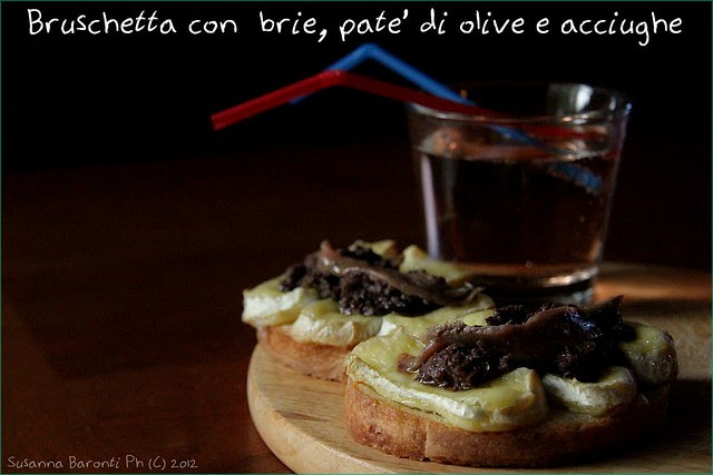 bruschetta brie olive acciughe