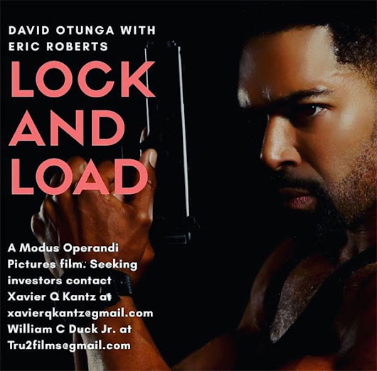 "#SoulBlast - ""LOCK AND LOAD"" Starring David Otunga Filming in Pgh 2019 Looking for Investors, Cast, Crew & Product Placement!"