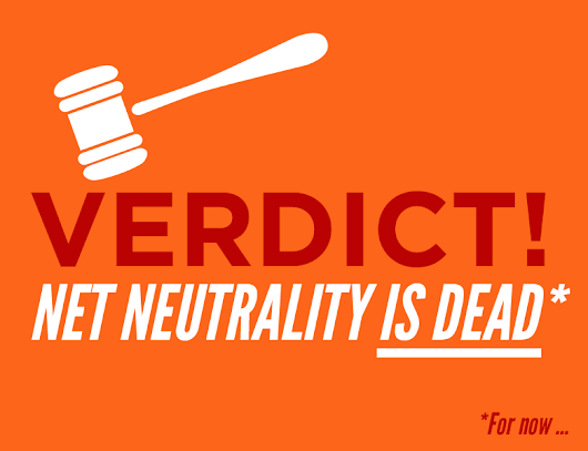We Just Lost Net Neutrality.