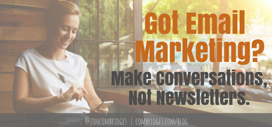 Email Marketing Beyond Newsletters - Conversations & Conversions | ComBridges