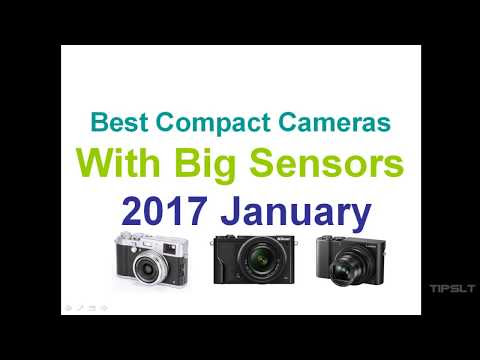 best compact cameras 2017 with big sensors