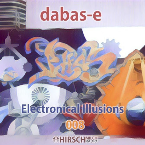 dabas-e - Electronical Illusions 008 by hirschmilch
