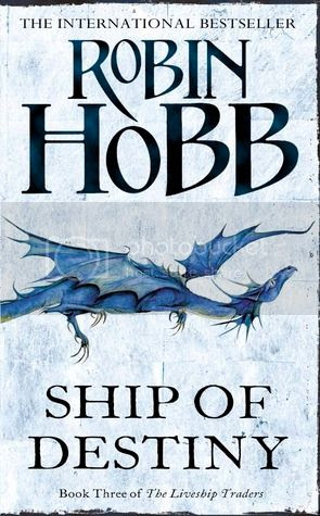 The Ship of Destiny by Robin Hobb