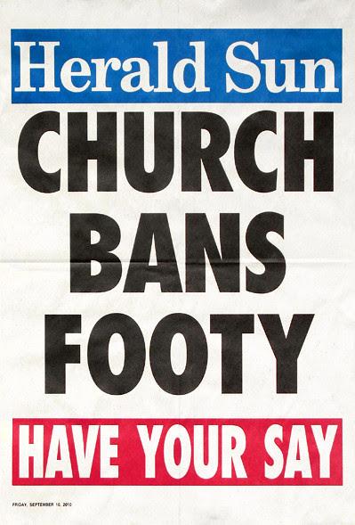 2010.0.10_CHURCH BANS FOOTY poster_400