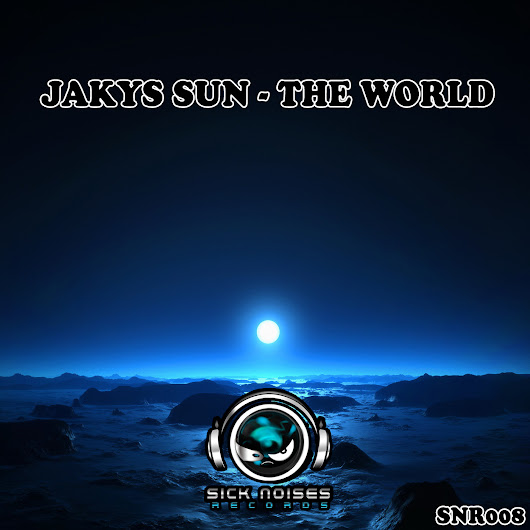 Jakys Sun - The World [Release November 7]