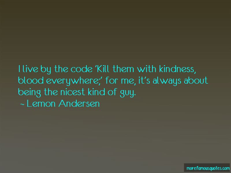 Kill Them Kindness Quotes Top 7 Quotes About Kill Them Kindness