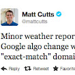 "Google Issues ""Weather Report"" Of Crack Down On Low Quality Exact Match Domains"